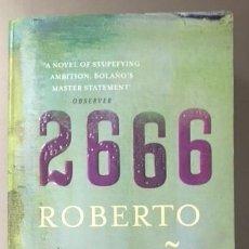 Libros de segunda mano: ROBERTO BOLAÑO - 2666 - EDICIÓN INGLESA - 2009. Lote 97538751