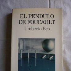 Libros de segunda mano: EL PENDULO DE FOUCAULT. Lote 97557867