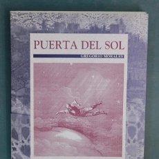 Libros de segunda mano: PUERTA DEL SOL. GREGORIO MORALES. Lote 97571671