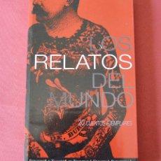 Libros de segunda mano: RELATOS DEL MUNDO - 20 CUENTOS EJEMPLARES - ESCRITURA CREATIVA FUENTETAJA - VER INDICE DE AUTORES. Lote 97673915