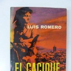 Libros de segunda mano: EL CACIQUE. LUIS ROMERO. Lote 174175490