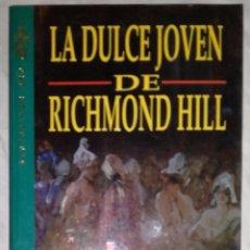 Libros de segunda mano: LA DULCE JOVEN DE RICHMOND HILL - JEAN PLAIDY; GRIJALBO, BESTSELLERS ORO (EI). Lote 98066399