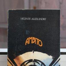 Libros de segunda mano: AMBITO, VICENTE ALEIXANDRE. VISOR 1976. Lote 98075259