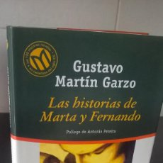 Libros de segunda mano: 30-LAS HISTORIAS DE MARTA Y FERNANDO, GUSTAVO MARTIN GARZO, 2001. Lote 98090735