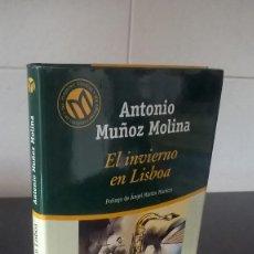 Libros de segunda mano: 25-EL INVIERNO EN LISBOA, ANTONIO MUÑOZ MOLINA, 2001. Lote 98127459