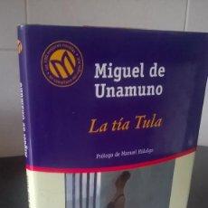 Libros de segunda mano: 19-LA TIA TULA, MIGUEL DE UNAMUNO, 2001. Lote 98127763
