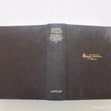 Libros de segunda mano: MARK TWAIN. NOVELAS COMPLETAS Y ENSAYOS. TOMO I. RM83147. . Lote 98129755