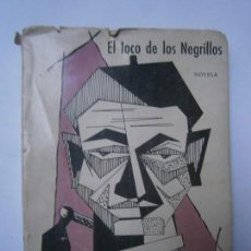 Libros de segunda mano - LIBROS NARRATIVA CLASICA - EL LOCO DE LOS NEGRILLOS AMALIA OSORIO 1967 - 98164143