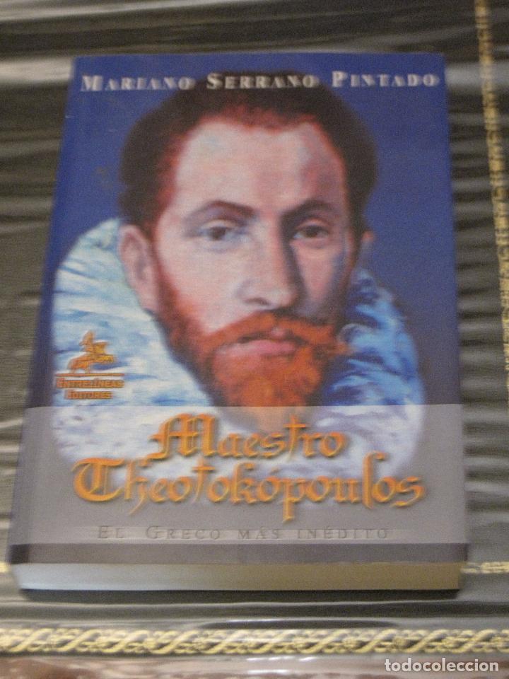 MAESTRO THEOTOKOPOULOS - EL GRECO MAS INEDITO. - TOLEDO. (Libros de Segunda Mano (posteriores a 1936) - Literatura - Narrativa - Otros)
