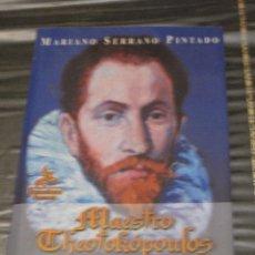Libros de segunda mano: MAESTRO THEOTOKOPOULOS - EL GRECO MAS INEDITO. - TOLEDO.. Lote 98212367