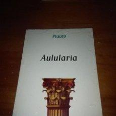 Libros de segunda mano: AULULARIA. PLAUTO. EST9B4. Lote 98222663