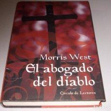 Libros de segunda mano: EL ABOGADO DEL DIABLO, MORRIS WEST. CÍRCULO DE LECTORES. Lote 98405959