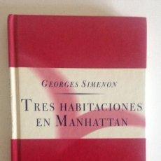 Libros de segunda mano: TRES HABITACIONES EN MANHATTAN+GEORGES SIMENON+EDICIONES ORBIS-FABBRI+1995. Lote 98562123