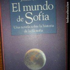 Libros de segunda mano: EL MUNDO DE SOFÍA, JOSTEIN GAARDER, ED. CÍRCULO DE LECTORES. Lote 98573455