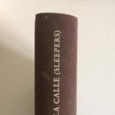 Libros de segunda mano: HIJOS DE LA CALLE (SLEEPERS)+LORENZO CARCATERRA+ED. CÍRCULO DE LECTORES+1996. Lote 98595655