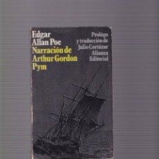 Libros de segunda mano: EDGAR ALLAN POE - NARRACION DE ARTHUR GORDON PYM - ALIANZA EDITORIAL 1971. Lote 98610427