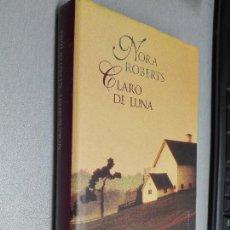 Libros de segunda mano: CLARO DE LUNA / NORA ROBERTS / CÍRCULO DE LECTORES. Lote 98611715