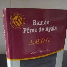 Libros de segunda mano: 76-A.M.D.G. RAMON PEREZ DE AYALA, 2001. Lote 98618503