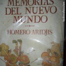 Libros de segunda mano: MEMORIAS DEL NUEVO MUNDO, HOMERO ARIDJIS, ED. EDHASA. Lote 98696211