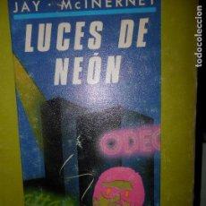 Libros de segunda mano: LUCES DE NEÓN, JAY MCINERNEY, ED. EDHASA. Lote 98699339