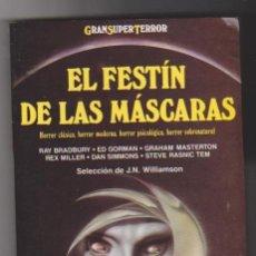 Libros de segunda mano: EL FESTÍN DE LAS MÁSCARAS. SELECCIÓN DE J.N. WILLIAMSON. MARTÍNEZ ROCA 1992. SIN USAR... Lote 98711847