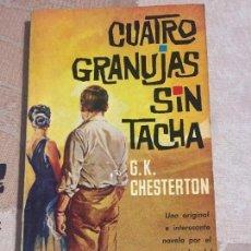 Libros de segunda mano: CUATRO GRANUJAS SIN TACHA - G.K. CHESTERTON. Lote 98715351