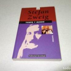 Libros de segunda mano: STEFAN ZWEIG. TIEMPO Y MUNDO. EDITORIAL JUVENTUD.. Lote 98725751