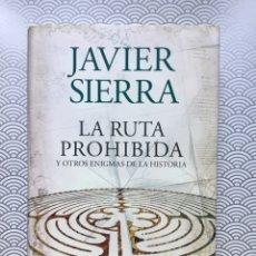 Libros de segunda mano: LA RUTA PROHIBIDA Y OTROS ENIGMAS DE LA HISTORIA - JAVIER SIERRA - PLANETA, 2007 - NUEVO DE LIBRERÍA. Lote 98745455