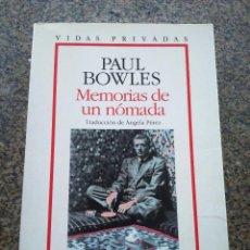 Libros de segunda mano: MEMORIAS DE UN NOMADA -- PAUL BOWLES -- GRIJALBO MONDADORI 1991 --. Lote 98776775