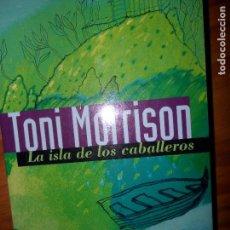 Libros de segunda mano: EL LIBRO DE LOS CABALLEROS, TONI MORRISON, ED. DEBOLSILLO. Lote 98794975