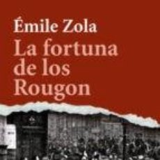 Libros de segunda mano: LA FORTUNA DE LOS ROUGON. EMILE ZOLA. ALIANZA EDITORIAL (BOLSILLO). Lote 98821431
