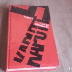 Libros de segunda mano: KAPUTT DE CURZIO MALAPARTE (CÍRCULO DE LECTORES) . Lote 98853243