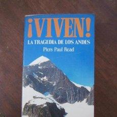Libros de segunda mano: LIBRO ¡VIVEN LA TRAGEDIA DE LOS ANDES PIERS PUL READ LIBROSBOLSILLO NOGUER Nº34 1974 NOGUER L-15809. Lote 98863803