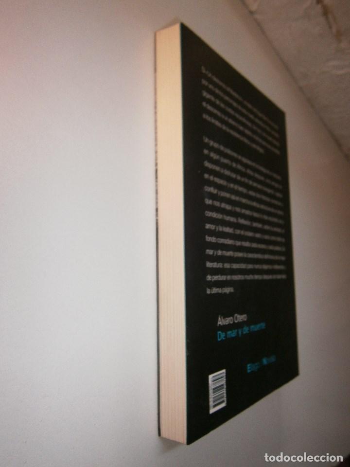 Libros de segunda mano: DE MAR Y DE MUERTE Alvaro Otero Ellago - Foto 6 - 98874671