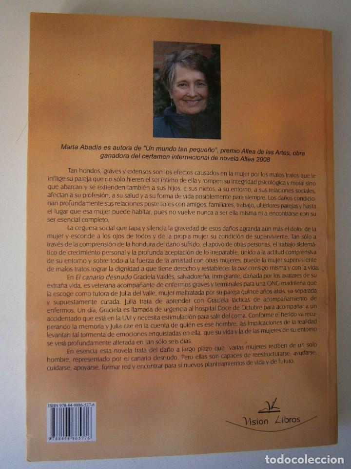 Libros de segunda mano: EL CANARIO DESNUDO Marta Abadia Vision Libros 2009 - Foto 5 - 98940679