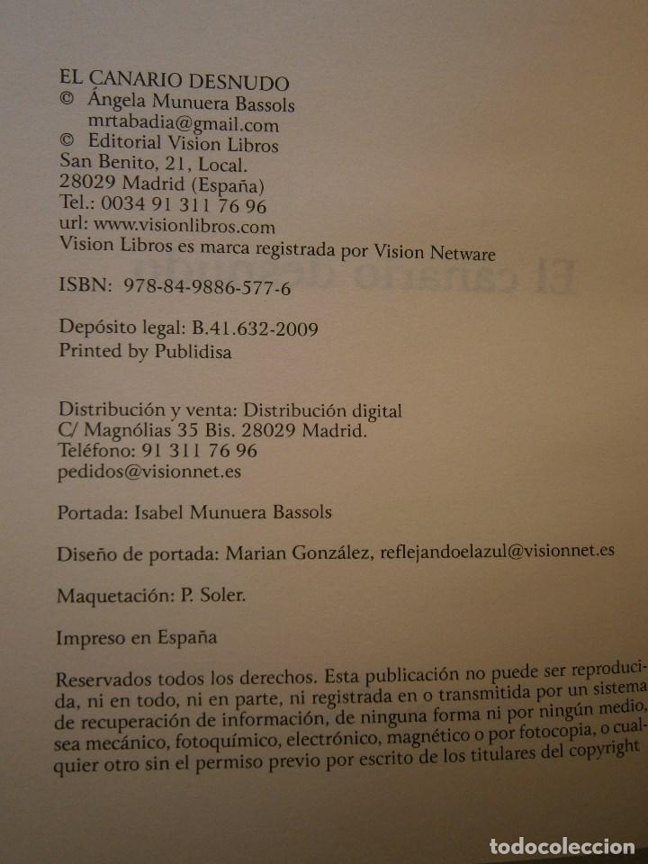 Libros de segunda mano: EL CANARIO DESNUDO Marta Abadia Vision Libros 2009 - Foto 8 - 98940679