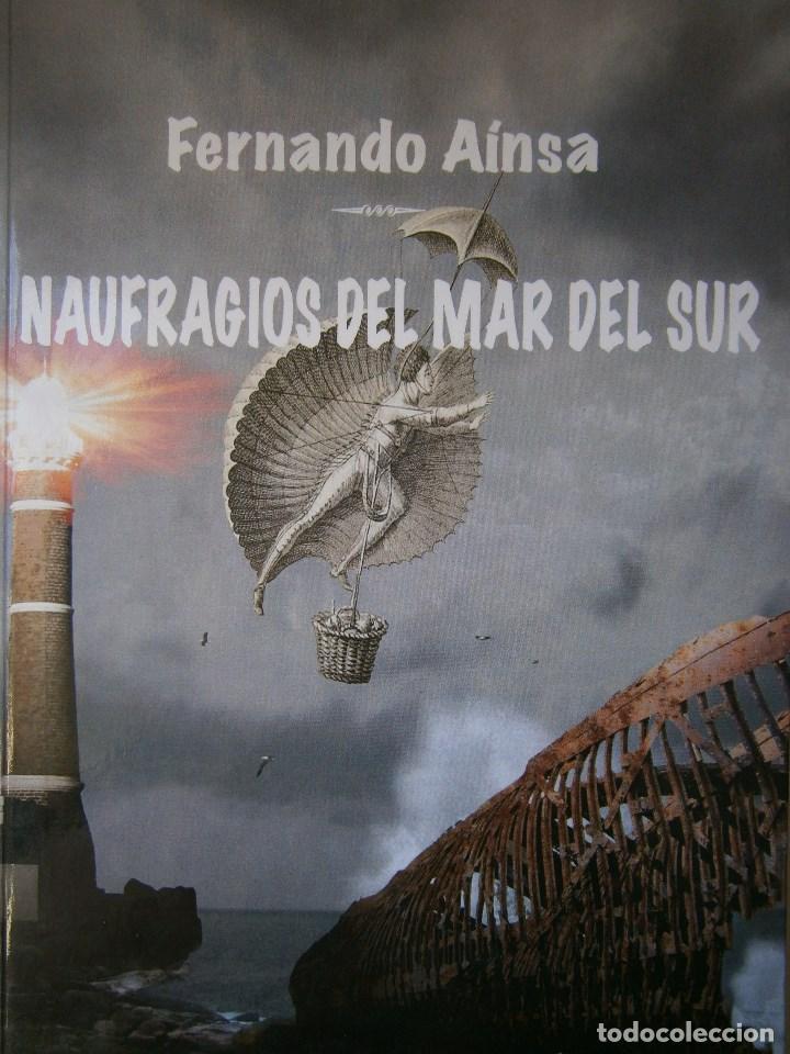 NAUFRAGIOS DEL MAR DEL SUR FRANCISCO TENDERO FERNANDEZ ARCIBEL 2011 (Libros de Segunda Mano (posteriores a 1936) - Literatura - Narrativa - Otros)