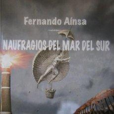 Libros de segunda mano: NAUFRAGIOS DEL MAR DEL SUR FRANCISCO TENDERO FERNANDEZ ARCIBEL 2011. Lote 98941839