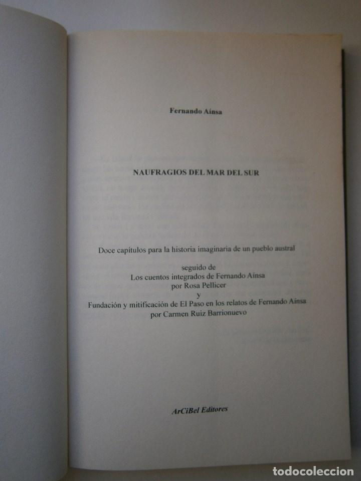 Libros de segunda mano: NAUFRAGIOS DEL MAR DEL SUR Francisco Tendero Fernandez ARCIBEL 2011 - Foto 7 - 98941839