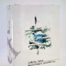 Libros de segunda mano: COL. RUIDO BLANCO 2. DEVOCIONARIO PSICODÉLICO (TIMOTHY LEARY) 2003. LSD PSICODELIA. BILINGÜE. OFRT. Lote 211605571