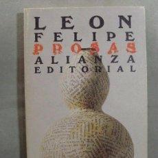 Libros de segunda mano: PROSAS / LEÓN FELIPE / 1981. Lote 99112027