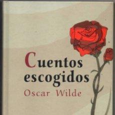 Libros de segunda mano: CUENTOS ESCOGIDOS - OSCAR WILDE - ILUSTRADO **. Lote 99432595