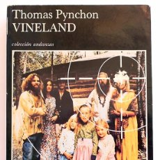 Libros de segunda mano: VINELAND - THOMAS PYNCHON - TUSQUETS (ANDANZAS) 1992 . Lote 99464843