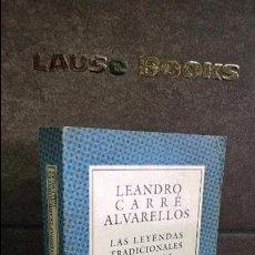 Libros de segunda mano: LAS LEYENDAS TRADICIONALES GALLEGAS. LEANDRO CARRE ALVARELLOS. COLECCION AUSTRAL 2002. . Lote 99512607