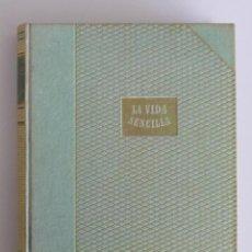 Libros de segunda mano: ERNST WIECHERT // LA VIDA SENCILLA // EDICIONES LAURO // 1945. Lote 99752999