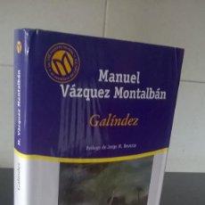 Libros de segunda mano: 59-GALINDEZ, MANUEL VAZQUEZ MONTALBAN, 2001. Lote 99794947