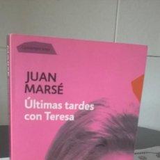 Libros de segunda mano: 55-ULTIMAS TARDES CON TERESA, JUAN MARSE, 2010. Lote 99797735