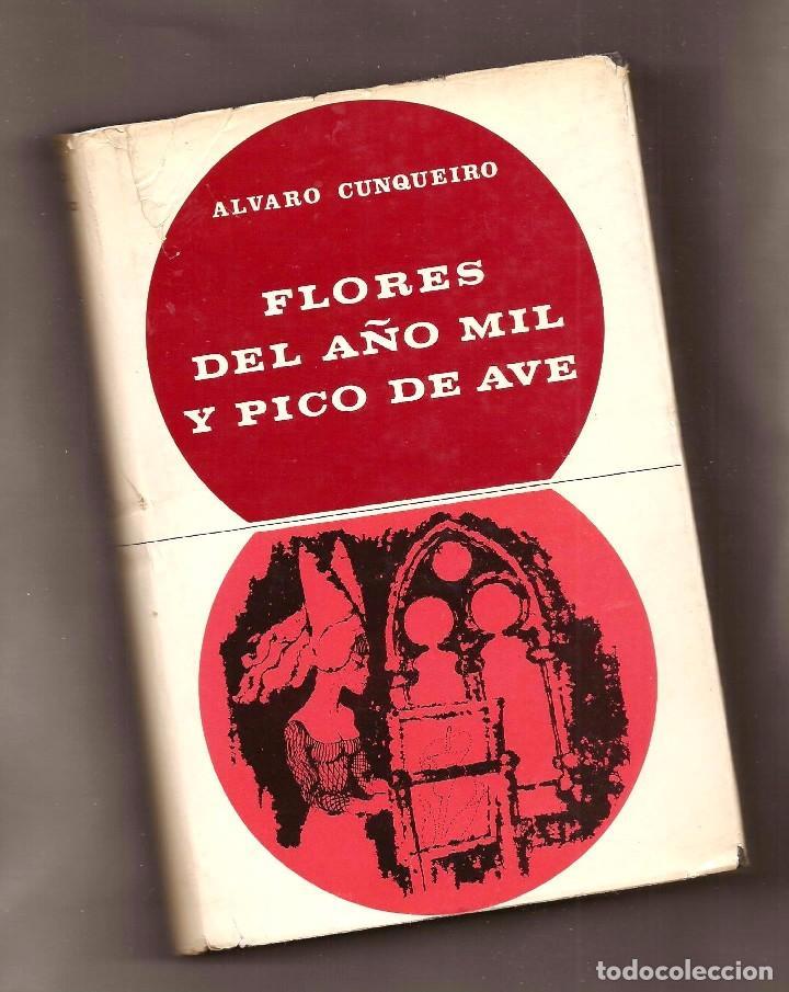 FLORES DEL AÑO MIL Y PICO DE AVE - ÁLVARO CUNQUEIRO - EDITORIAL TABER, 1968 – 1ª EDICIÓN (Libros de Segunda Mano (posteriores a 1936) - Literatura - Narrativa - Otros)