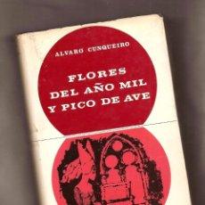 Libros de segunda mano: FLORES DEL AÑO MIL Y PICO DE AVE - ÁLVARO CUNQUEIRO - EDITORIAL TABER, 1968 – 1ª EDICIÓN. Lote 100044311