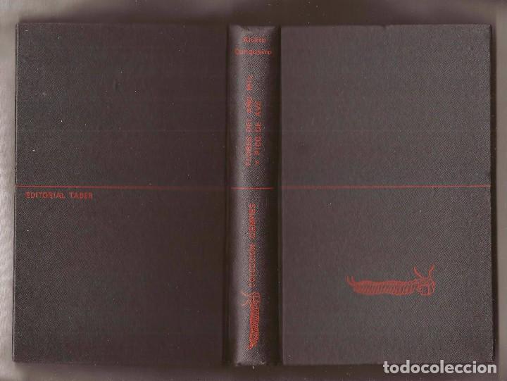 Libros de segunda mano: FLORES DEL AÑO MIL Y PICO DE AVE - ÁLVARO CUNQUEIRO - EDITORIAL TABER, 1968 – 1ª EDICIÓN - Foto 2 - 100044311